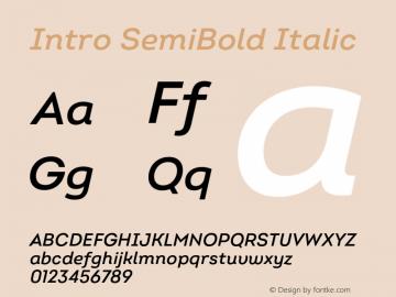 Intro SemiBold Italic Version 2.000;hotconv 1.0.109;makeotfexe 2.5.65596 Font Sample