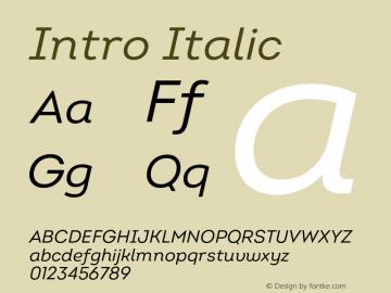 Intro Regular Italic Version 2.000;hotconv 1.0.109;makeotfexe 2.5.65596 Font Sample
