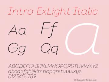 Intro ExLight Italic Version 2.000;hotconv 1.0.109;makeotfexe 2.5.65596 Font Sample