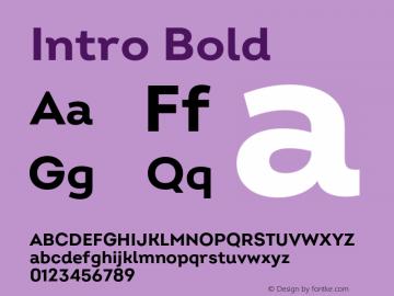 Intro Bold Version 2.000;hotconv 1.0.109;makeotfexe 2.5.65596 Font Sample