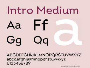Intro Medium Version 2.000;hotconv 1.0.109;makeotfexe 2.5.65596 Font Sample