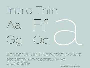 Intro Thin Version 2.000;hotconv 1.0.109;makeotfexe 2.5.65596 Font Sample