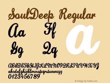 SoulDeep Regular Macromedia Fontographer 4.1.3 5/14/03 Font Sample