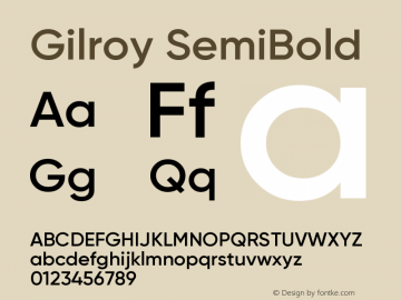 Gilroy-SemiBold Version 1.000;PS 001.000;hotconv 1.0.88;makeotf.lib2.5.64775图片样张