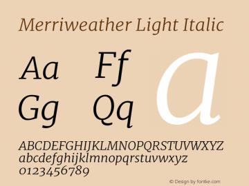 Merriweather Light Italic Version 1.52; ttfautohint (v0.97) -l 13 -r 13 -G 200 -x 24 -f dflt -w