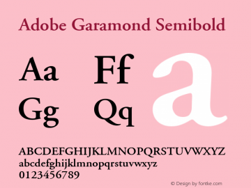 Adobe Garamond Semibold Version 001.002 Font Sample