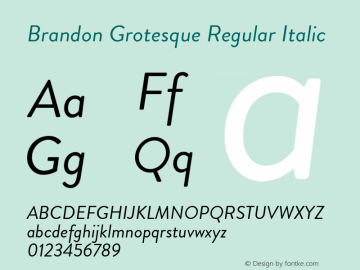 BrandonGrotesque-RegularItalic Version 001.000图片样张