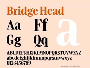 BridgeHead-Regular Version 1.000 | wf-rip DC20180610 Font Sample
