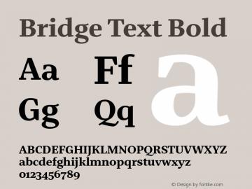 BridgeText-Bold Version 1.001 | wf-rip DC20180610 Font Sample
