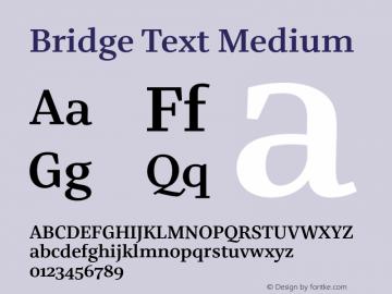 BridgeText-Medium Version 1.001 | wf-rip DC20180610 Font Sample