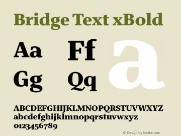 BridgeText-xBold Version 1.001 | wf-rip DC20180610 Font Sample