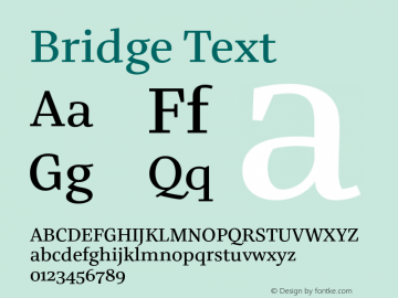 BridgeText-Regular Version 1.001 | wf-rip DC20180610 Font Sample