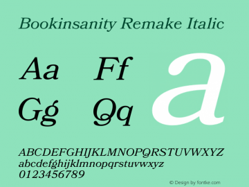 Bookinsanity Remake Italic Version 1.003;Fontself Maker 2.0.4图片样张