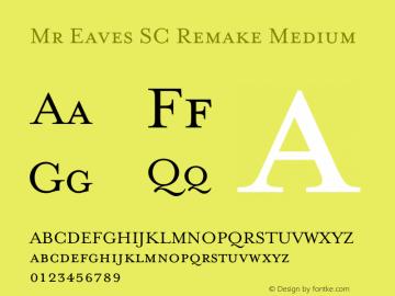 Mr Eaves SC Remake Medium Version 1.009;Fontself Maker 2.0.4图片样张