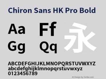 Chiron Sans HK Pro Bold Version 1.000;hotconv 1.0.109;makeotfexe 2.5.65596图片样张
