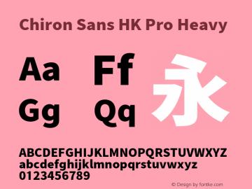 Chiron Sans HK Pro Heavy Version 1.000;hotconv 1.0.109;makeotfexe 2.5.65596图片样张
