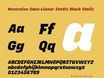 Recursive Sn Lnr St Blk Italic Version 1.075;hotconv 1.0.112;makeotfexe 2.5.65598; ttfautohint (v1.8.3)图片样张