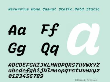 Recursive Mn Csl St Bold Italic Version 1.077;hotconv 1.0.112;makeotfexe 2.5.65598; ttfautohint (v1.8.3)图片样张