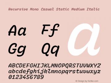 Recursive Mn Csl St Med Italic Version 1.077;hotconv 1.0.112;makeotfexe 2.5.65598; ttfautohint (v1.8.3)图片样张