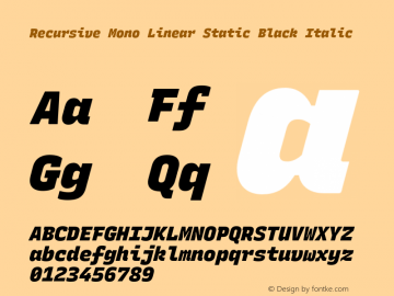 Recursive Mn Lnr St Blk Italic Version 1.077;hotconv 1.0.112;makeotfexe 2.5.65598图片样张
