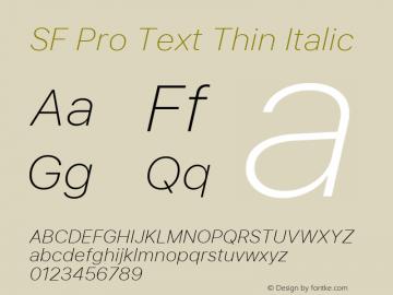 SF Pro Text Thin Italic Version 03.0d8e1 (Sys-15.0d4e20m7)图片样张