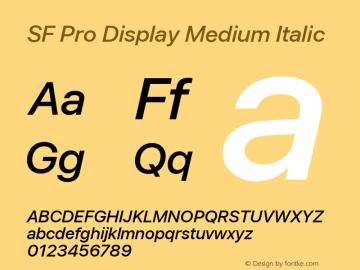 SF Pro Display Medium Italic Version 03.0d8e1 (Sys-15.0d4e20m7) Font Sample