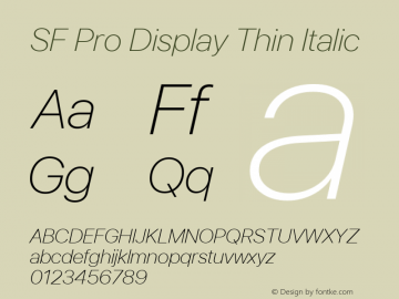 SF Pro Display Thin Italic Version 03.0d8e1 (Sys-15.0d4e20m7) Font Sample