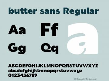 butter sans Regular Version 1.000;hotconv 1.0.109;makeotfexe 2.5.65596图片样张