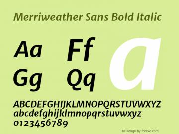 Merriweather Sans Bold Italic Version 1.006; ttfautohint (v1.4.1) -l 6 -r 50 -G 0 -x 11 -H 220 -D latn -f none -w