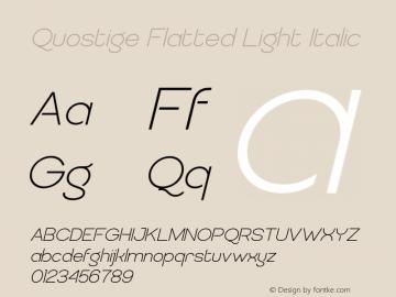 QuostigeFlatted-LightItalic Version 2.001 Font Sample