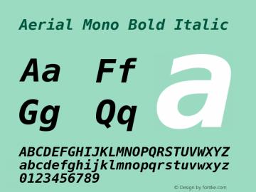 Aerial Mono Bold Italic Release 2.02图片样张