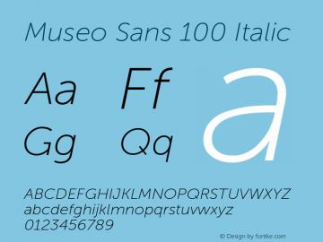 MuseoSans-100Italic 1.000 Font Sample