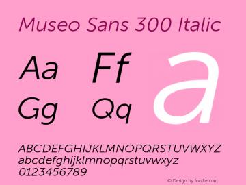 MuseoSans-300Italic 1.000 Font Sample