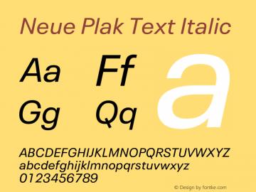 Neue Plak Text Italic 1.00, build 10, s3图片样张
