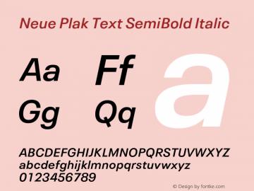 Neue Plak Text SemiBold Italic 1.00, build 10, s3图片样张