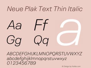 Neue Plak Text Thin Italic 1.00, build 10, s3图片样张