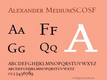 Alexander MediumSCOSF Altsys Fontographer 4.1 11 2 1995 Font Sample
