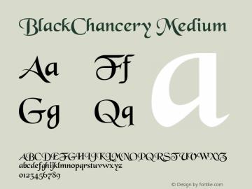 BlackChancery Medium 001.001 Font Sample
