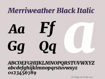Merriweather Black Italic Version 2.002;PS 002.002;hotconv 1.0.88;makeotf.lib2.5.64775图片样张