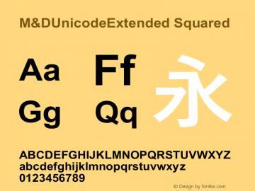 M&DUnicodeExtended Bold Version 2.00 May 1, 2021图片样张