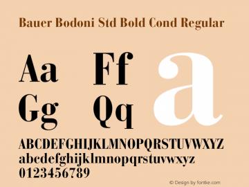 Bauer Bodoni Std Bold Cond Regular Version 2.030;PS 002.000;hotconv 1.0.51;makeotf.lib2.0.18671图片样张