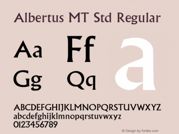 Albertus MT Std Regular Version 1.047;PS 001.001;Core 1.0.38;makeotf.lib1.6.5960图片样张