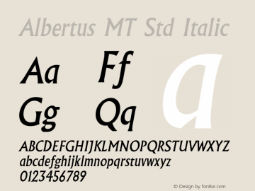 Albertus MT Std Italic Version 2.020;PS 002.000;hotconv 1.0.50;makeotf.lib2.0.16970图片样张