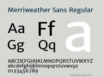 Merriweather Sans Version 1.006; ttfautohint (v1.4.1) -l 6 -r 50 -G 0 -x 11 -H 220 -D latn -f none -w