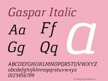 Gaspar Italic Version 1.000 2012 initial release Font Sample