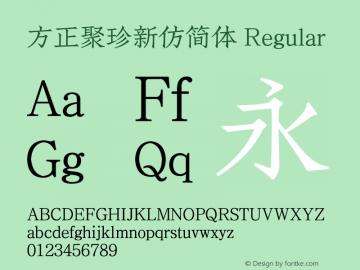 方正聚珍新仿简体 Version 1.000;September 2, 2021;FontCreator 14.0.0.2814 32-bit图片样张