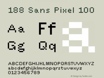 188 Sans Pixel 100 Version 1.000;hotconv 1.0.109;makeotfexe 2.5.65596图片样张