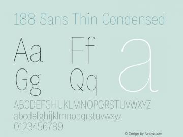 188 Sans Thin Condensed Version 1.000;hotconv 1.0.109;makeotfexe 2.5.65596图片样张