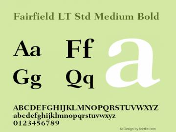 Fairfield LT Std Medium Bold Version 1.040;PS 001.002;Core 1.0.35;makeotf.lib1.5.4492 Font Sample