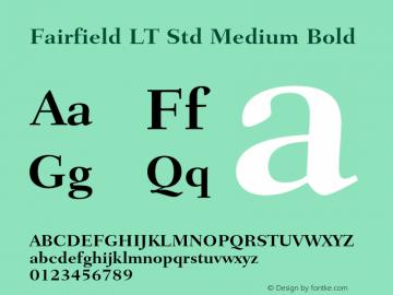 Fairfield LT Std Medium Bold Version 2.040;PS 002.000;hotconv 1.0.51;makeotf.lib2.0.18671 Font Sample